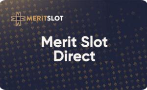 MeritSlot Direct